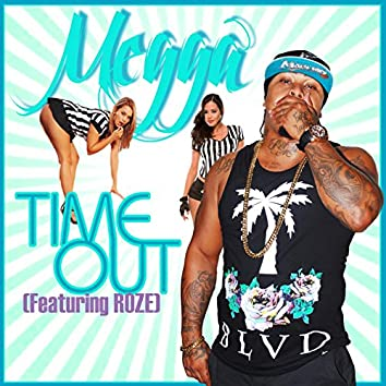 Time out (feat. Roze)
