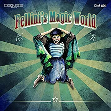Fellini's Magic World