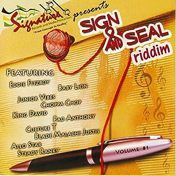 Sign and Seal Riddim