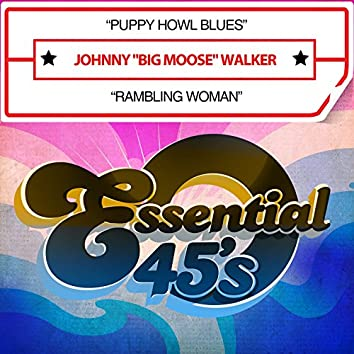 Puppy Howl Blues / Rambling Woman (Digital 45)
