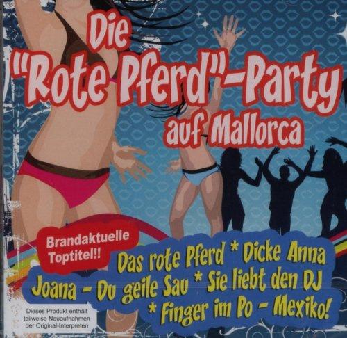 Die 'Rote Pferd' - Party auf Mallorca