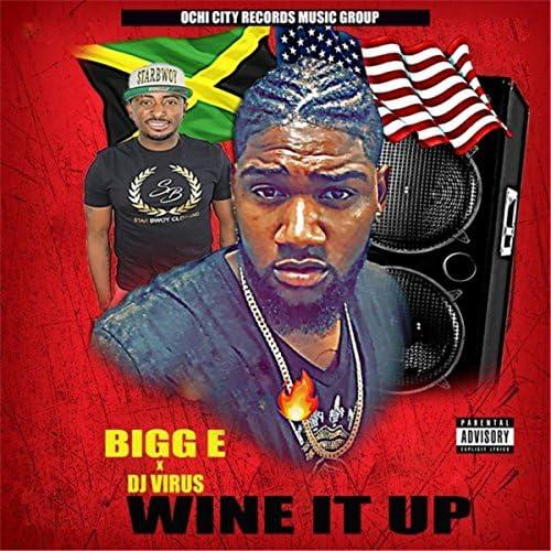 Bigg E & DJ Virus