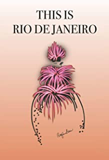 THIS IS RIO DE JANEIRO: Stylishly illustrated little notebook is the perfect accessory to accompany you on your visit to this fascinating city.