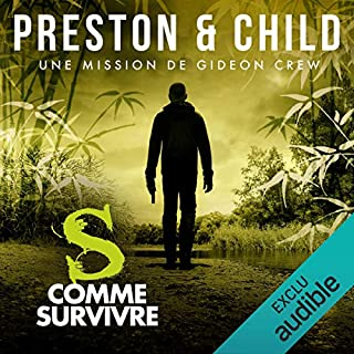 S comme Survivre     Saga Inspecteur Gideon Crew              By:                                                                                                                                 Douglas Preston,                                                                                        Lincoln Child                               Narrated by:                                                                                                                                 Alexandre Donders                      Length: 10 hrs and 18 mins     Not rated yet     Overall 0.0