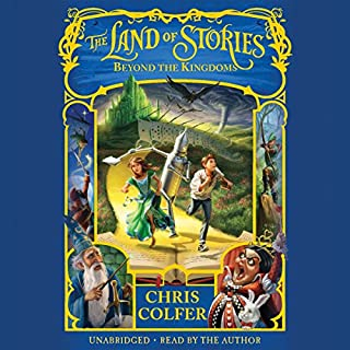 The Land of Stories: Beyond the Kingdoms                   Written by:                                                                                                                                 Chris Colfer                               Narrated by:                                                                                                                                 Chris Colfer                      Length: 8 hrs and 43 mins     14 ratings     Overall 4.9