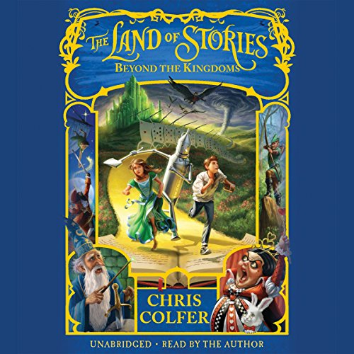 The Land of Stories: Beyond the Kingdoms audiobook cover art