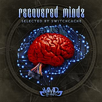 Recovered Mindz (Selected By Switchcache)