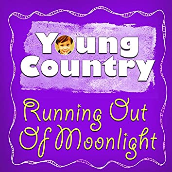 Running out of Moonlight - Single