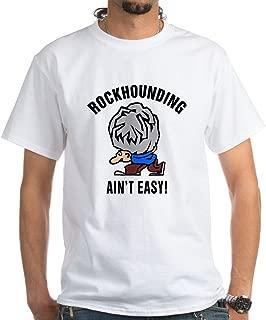 Funny Rockhounding Ain't Easy White Cotton T-Shirt