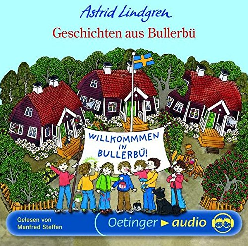 Geschichten aus Bullerbü (CD): Ungekürzte Lesung