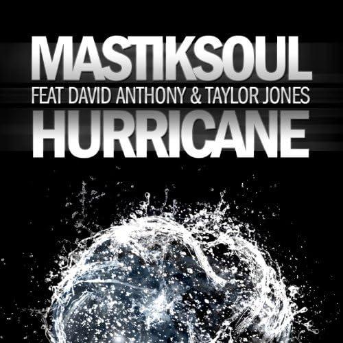Mastiksoul feat. David Anthony & Taylor Jones