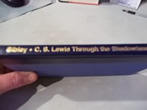 C.S. Lewis: Through the Shadowlands (The Story of His Life With Joy Davidman)