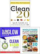 The Clean 20 [Hardcover], Clean and Lean Fast Diet Cookbook, Whole Food Plant Based Diet Plan 3 Books Collection Set