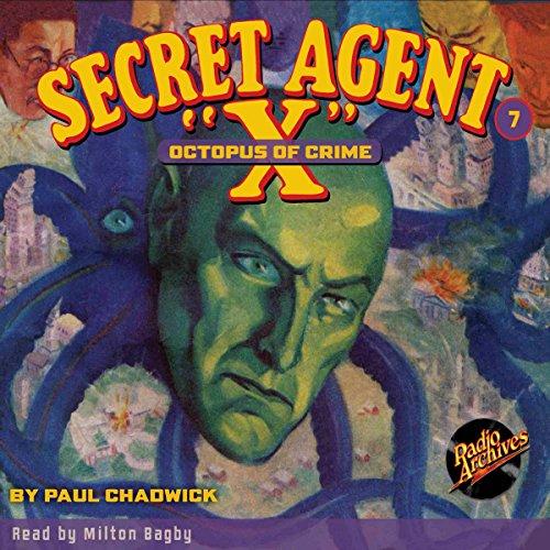 Secret Agent X #7: Octopus of Crime copertina