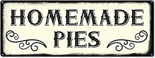 Homemade Pies, 6 x 16 Inch Metal Farmhouse Sign, Rustic Vintage Wall Decor for Home, Restaurant, Cafe, Bakery, Diner, Farm Theme Gifts for Farmers, Ranchers, Animal Lovers, Housewarming, RK3015 6x16