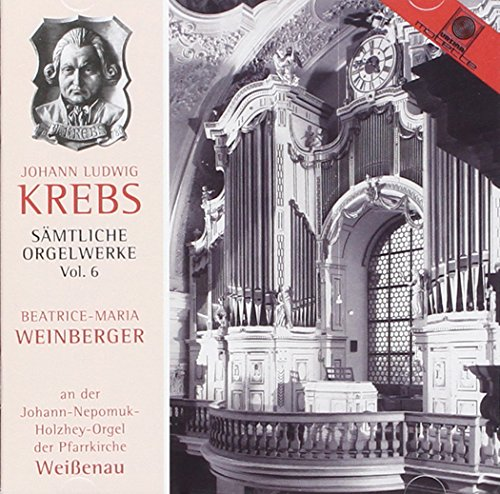 Johann l.Krebs-Sämtliche Orgelwerke Vol.6
