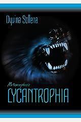 Lycantrophia (Metamorphosis Series Vol. 2) (Italian Edition) Format Kindle