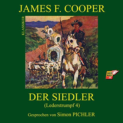 Die Siedler (Lederstrumpf 4) Titelbild