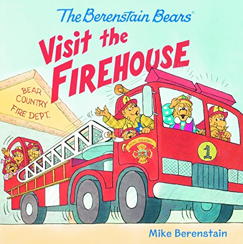 The Berenstain Bears Visit The Firehouse (Turtleback School & Library Binding Edition)