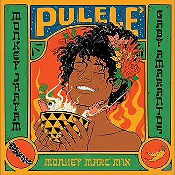 Pulelê (Monkey Marc Mix)