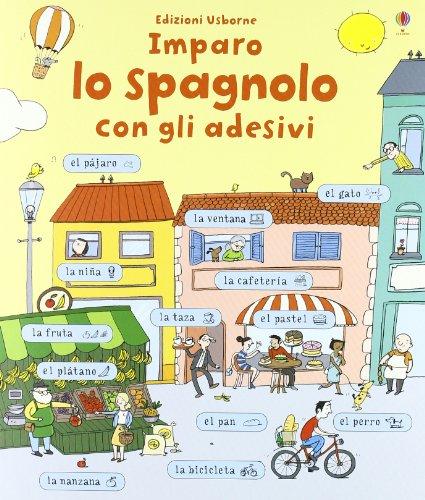 Imparo spagnolo. Con adesivi