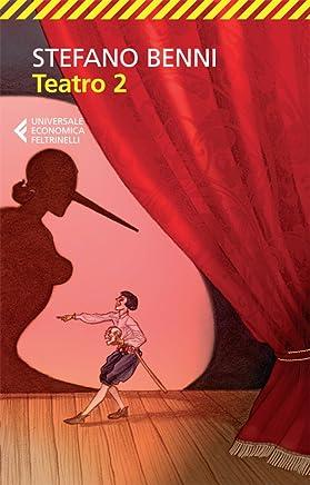 Teatro 2 (Universale economica Vol. 8084)