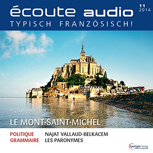 Écoute audio - Mont-Saint-Michel. 11/2014: Französisch lernen Audio - Mont-Saint-Michel audiobook cover art