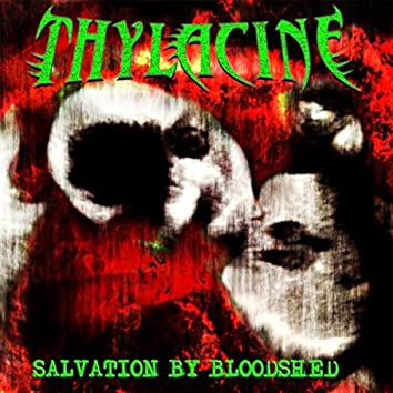 Salvation by Bloodshed