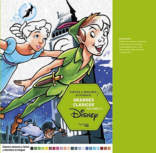 Colorea y descubre el misterio. Grandes clásicos Disney Volumen 2 (Hachette Heroes - Disney - Colorear)