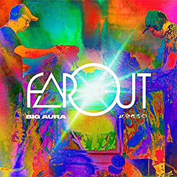 Far Out (Live at Far Out Free Fest, 6/19/21)
