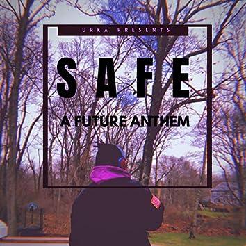 Safe (A Future Anthem)