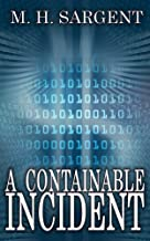 A Containable Incident (An MP-5 CIA Series Thriller Book 7)