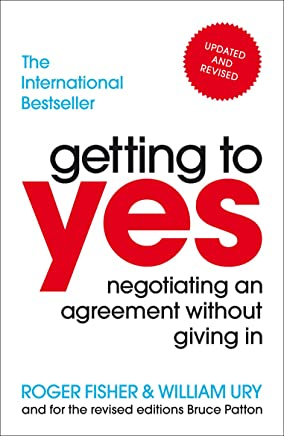 Getting to Yes: Negotiating an agreement without giving in (English Edition)