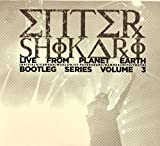 Live from Planet Earth: Bootleg Series, Volume 3 von Enter Shikari