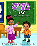 Dae Dae's World: ABC I Can Be Whatever I Want To Be! (English Edition)