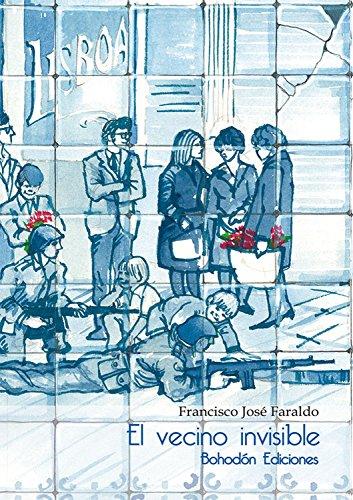 El vecino invisible (Bohodón Ediciones nº 1)