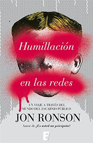 Humillación en las redes (Spanish Edition)