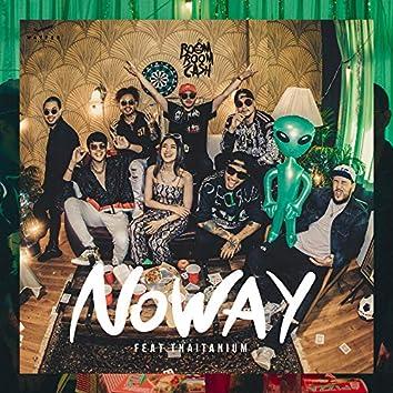 No Way (feat. Thaitanium)