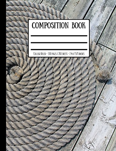 Sailing Rope Cheese & Wooden Boards Composition Book: College Ruled - 100 Pages / 200 Sheets - 7.44 x 9.69 inches