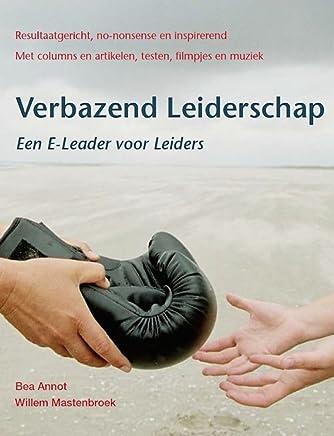 Verbazend Leiderschap: Een E-leader voor leiders