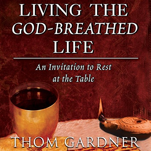 Living the God-Breathed Life audiobook cover art
