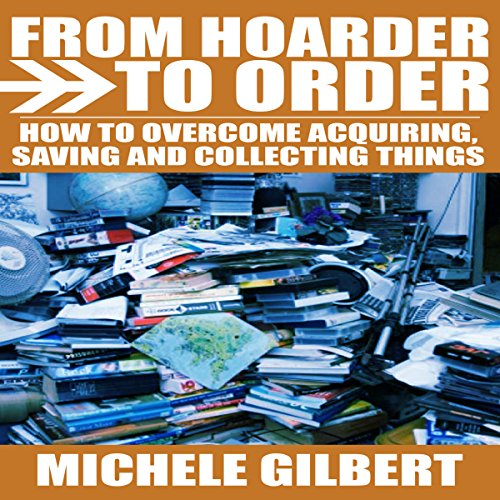 From Hoarder to Order audiobook cover art