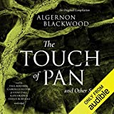The Touch of Pan & Other Stories: An Original Compilation
