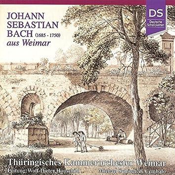 Bach: Johann Sebastian Bach Aus Weimar