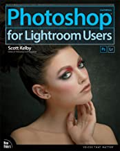 Photoshop for Lightroom Users: Photoshop for Lightroom Us_p2 (Voices That Matter)