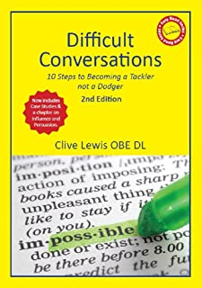 Difficult Conversations: 10 Steps to Becoming a Tackler not a Dodger
