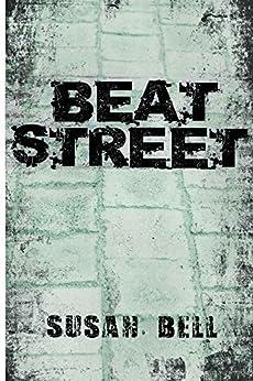[Susan Bell]のBeat Street: Journalism from street magazines (English Edition)