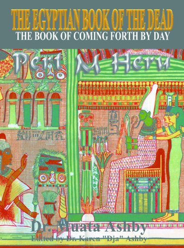 EGYPTIAN BOOK OF THE DEAD The Book of Coming Forth By Day (English Edition)