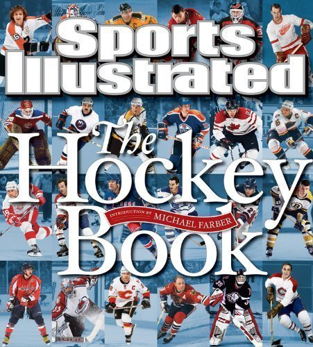 Sports Illustrated The Hockey Book by Editors of Sports Illustrated (9 28 2010)