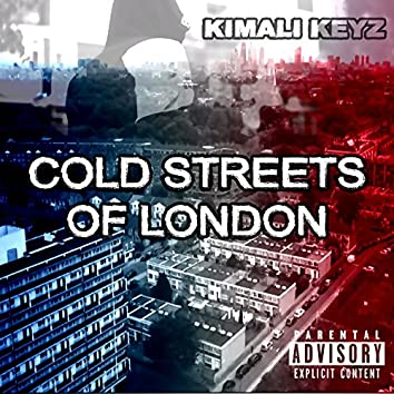 Cold Streets Of London